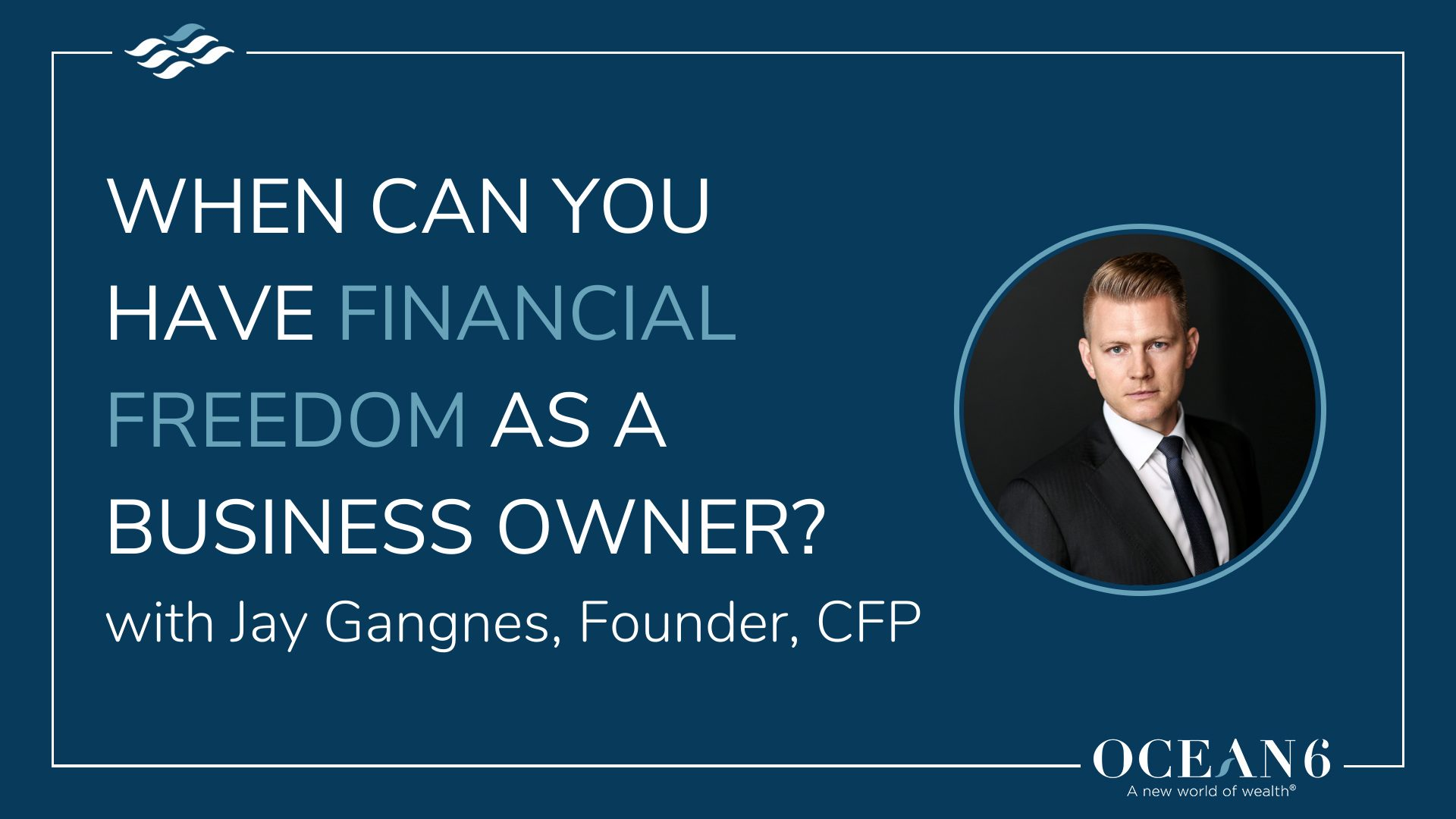 When Can You Have Financial Freedom as a Business Owner?