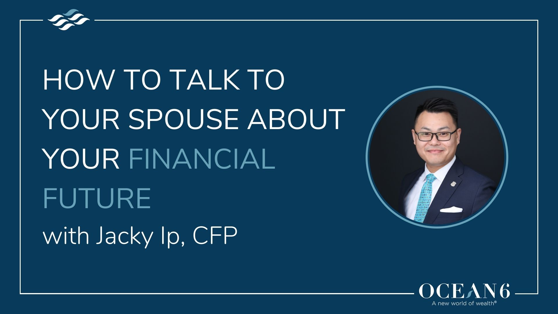 How to Talk to Your Spouse About Your Financial Future