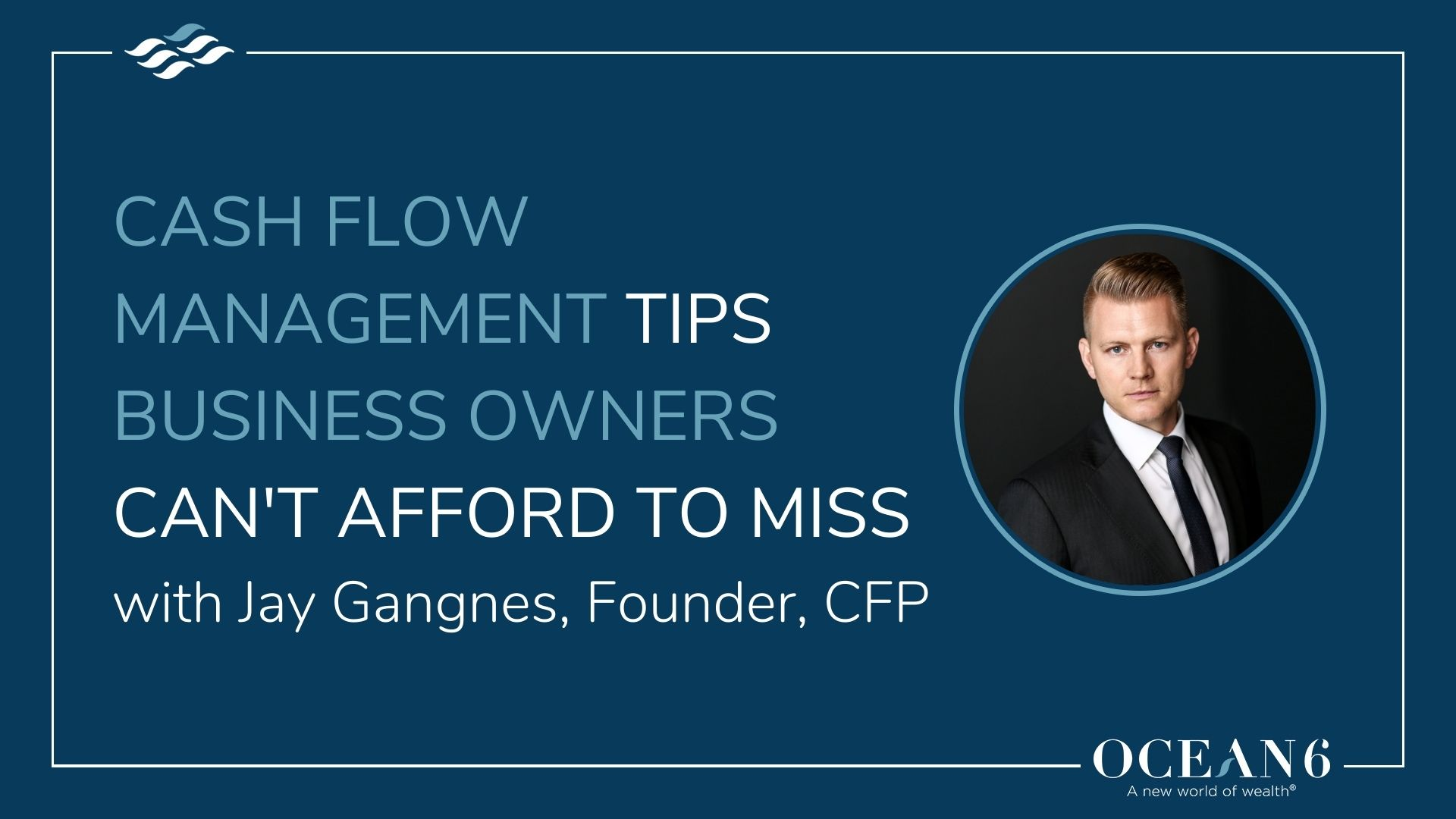 Cash Flow Management Tips Business Owners Can't Afford to Miss