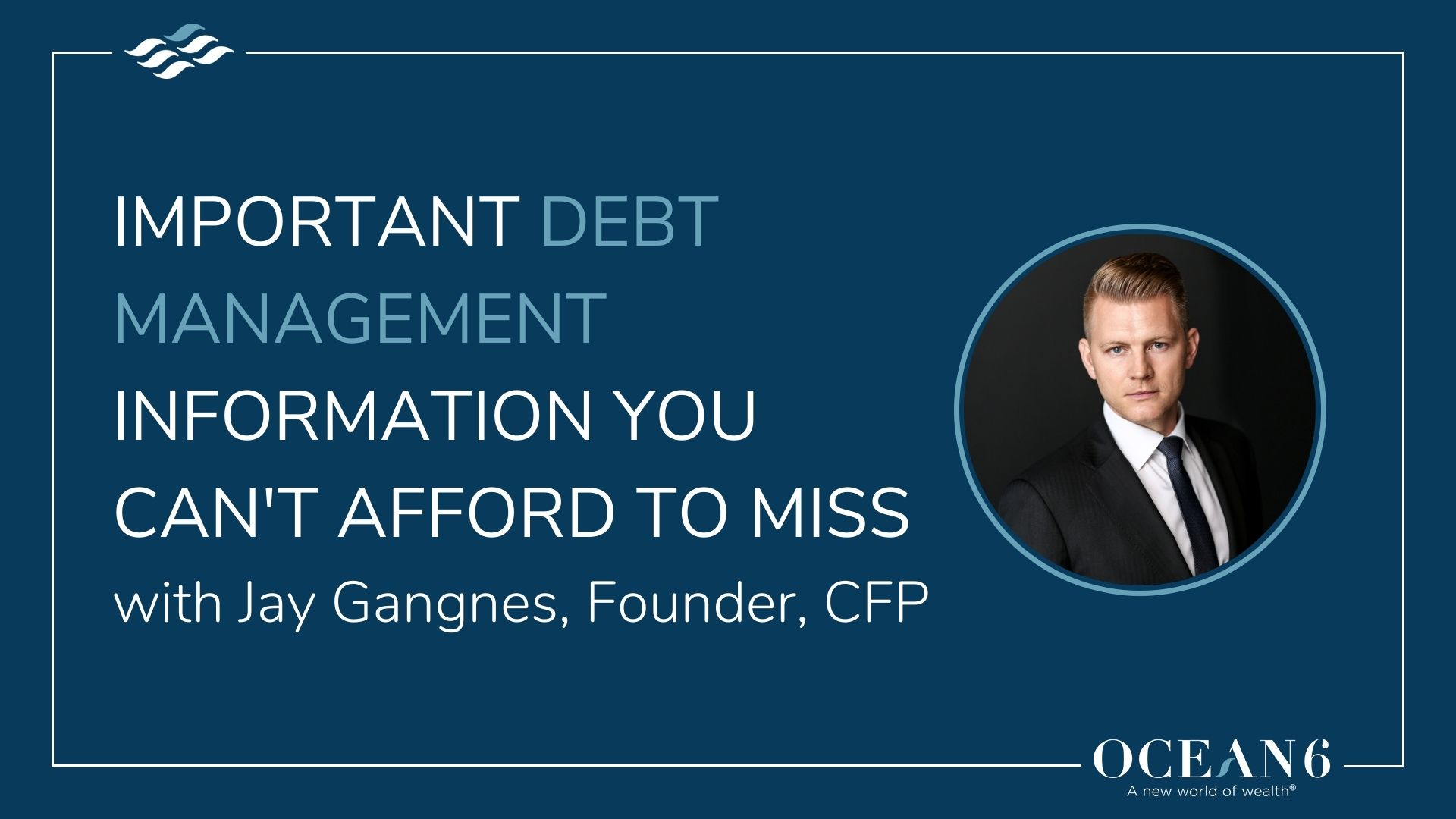 Important Debt Management Information You Can't Afford to Miss
